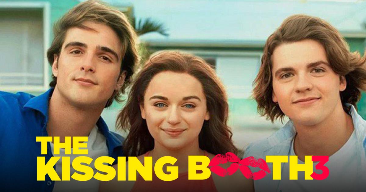 """มาแล้ว!!! """"THE KISSING BOOTH 3"""" บทสรุปของซุ้มขายจูบ จะไปต่อ...หรือพอแค่นี้?"""